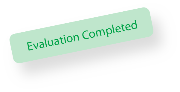 evaluation completed