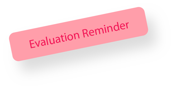 evaluation reminder notice